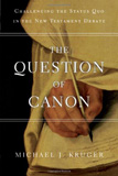 waptrick.com The Question of Canon Challenging the Status Quo in the New Testament Debate