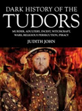 waptrick.com Dark History of the Tudors Murder Adultery Incest Witchcraft Wars Religious Persection Piracy