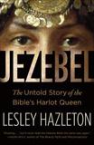 waptrick.com Jezebel The Untold Story of the Bible s Harlot Queen