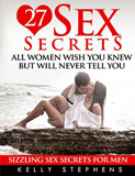 waptrick.com Sizzling Sex Secrets For Men 27 Sex Secrets All Women Wish You Knew