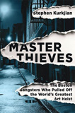 waptrick.com Master Thieves The Boston Gangsters Who Pulled Off the World s Greatest Art Heist