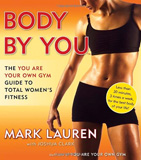 waptrick.com Body by You The You Are Your Own Gym Guide to Total Women s Fitness