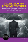 waptrick.com Depression and Bipolar Disorder Examining Chemical Imbalances and Mood Disorders