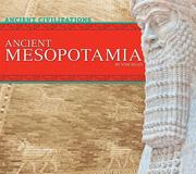Ancient Mesopotamia Ancient Civilizations