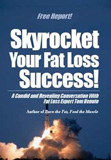 How To Skyrocket Your Fat Loss Success