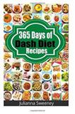 365 Days of Dash Diet Recipes
