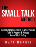 waptrick.com Small Talk Method Communication Skills To Win Friends Talk To Anyone and Always Know What To Say
