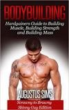 waptrick.com Bodybuilding Hardgainers Guide to Building Muscle Building Strength and Building Mass