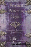 waptrick.com Practical Protection Magick Guarding and Reclaiming Your Power