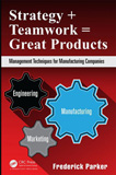 waptrick.com Strategy and Teamwork Equals Great Products Management Techniques for Manufacturing Companies