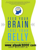 waptrick.com Feed Your Brain Lose Your Belly