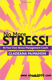 waptrick.com No More Stress Be Your Own Stress Management Coach