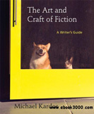 waptrick.com The Art and Craft of Fiction A Writers Guide