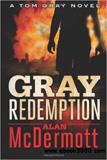 Tom Gray 03 Gray Redemption