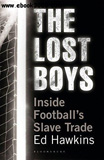 waptrick.com The Lost Boys Inside Footballs Slave Trade