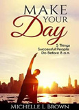 waptrick.com Make Your Day 5 Things Successful People Do Before 8 Am