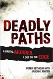 waptrick.com Deadly Paths A Brutal Murder A Cop On The Edge