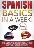 waptrick.com Spanish Basics In A Week The Ultimate Spanish Learning Course For Beginners