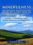 waptrick.com Mindfulness Beginners Meditation Guide To A Life Free Of Stress And Anxiety