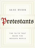 waptrick.com Protestants The Faith That Made The Modern World