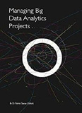 Managing Big Data Analytics Projects