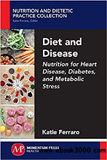 waptrick.com Diet and Disease Nutrition for Heart Disease, Diabetes, and Metabolic Stress