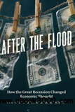 waptrick.com After the Flood How the Great Recession Changed Economic Thought
