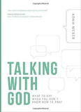 waptrick.com Talking With God What To Say When You Dont Know How To Pray