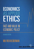 waptrick.com Economics as Applied Ethics Fact and Value in Economic Policy Second Edition