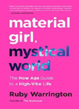 waptrick.com Material Girl Mystical World The Now Age Guide To A High Vibe Life