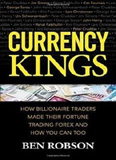 waptrick.com Currency Kings How Billionaire Traders Made their Fortune Trading Forex and How You Can Too