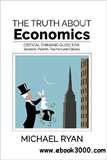 waptrick.com The Truth about Economics A critical thinking guide for Students Parents Teachers and Citizens