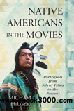 waptrick.com Native Americans in the Movies Portrayals From Silent Films to the Present