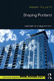 waptrick.com Shaping Portland Anatomy of a Healthy City