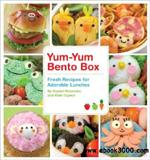 waptrick.com Yum Yum Bento Box Fresh Recipes for Adorable Lunches