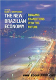 waptrick.com The New Brazilian Economy Dynamic Transitions into the Future