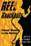 waptrick.com Reel Knockouts Violent Women in the Movies