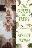 waptrick.com The Gospel of Trees A Memoir
