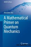 waptrick.com A Mathematical Primer on Quantum Mechanics