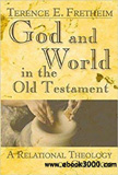 waptrick.com God and World in the Old Testament A Relational Theology of Creation