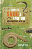 waptrick.com How to Snog a Hagfish Disgusting Things in the Sea