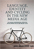 waptrick.com Language Identity and Cycling in the New Media Age
