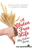 waptrick.com A Gluten Free Life My Celiac Story