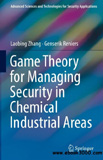 waptrick.com Game Theory for Managing Security in Chemical Industrial Areas