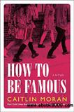 waptrick.com How to Be Famous A Novel
