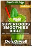 waptrick.com Superfoods Smoothies Bible