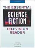 waptrick.com The Essential Science Fiction Television Reader