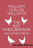 waptrick.com The Red Wheelbarrow and Other Poems