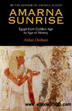waptrick.com Amarna Sunrise Egypt from Golden Age to Age of Heresy