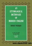 waptrick.com An Etymological Dictionary of Modern English Vol 2